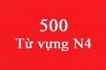 500 Từ vựng N4