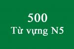 500 Từ vựng N5